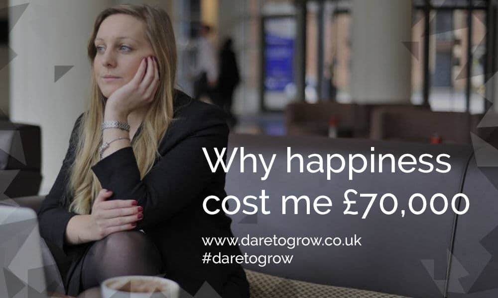 Why happiness cost me £70,000