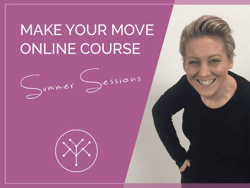 Make Your Move - Online Course