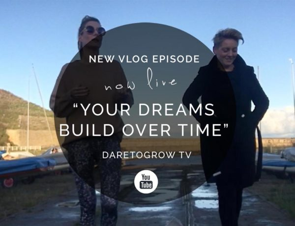 """[VLOG] Episode 28 – """"Build your dreams over time"""""""