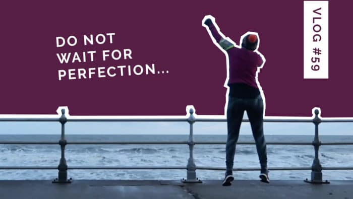 How to change your life - no perfection