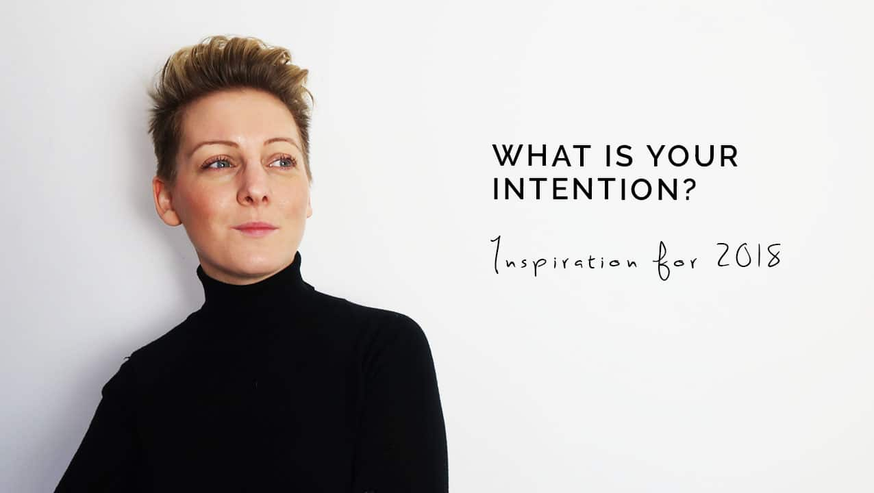 Motivation for 2018 - what is your intention?