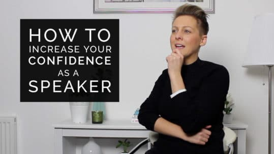 Increase your confidence as a speaker