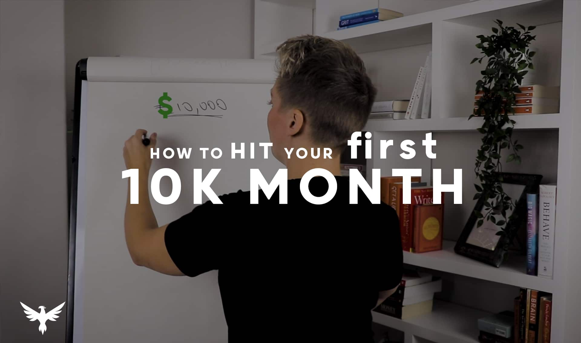 How to hit your first 10k month
